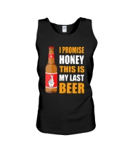 I promise honey this is my last beer  Unisex Tank thumbnail
