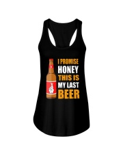 I promise honey this is my last beer  Ladies Flowy Tank thumbnail