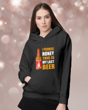 I promise honey this is my last beer  Hooded Sweatshirt lifestyle-holiday-hoodie-front-1