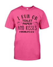 I Run on Toilet Paper and Kisses - Momlife Classic T-Shirt front