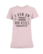 I Run on Toilet Paper and Kisses - Momlife Premium Fit Ladies Tee tile