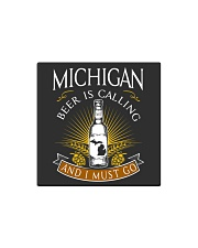 Michigan beer is calling and I must go Square Magnet thumbnail