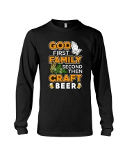 GOD FIRST FAMILY SECOND THEN CRAFT BEER Long Sleeve Tee thumbnail