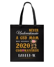 Never Underestimate A GSD MOM Tote Bag thumbnail