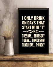 I ONLY DRINK ON DAYS THAT START WITH T 11x17 Poster lifestyle-poster-3