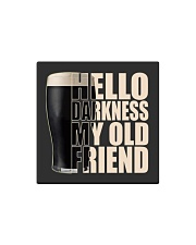 Hello Darkness my old friend Square Magnet thumbnail
