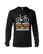 RIDE BIKES DRINK BEER GET AWESOME Long Sleeve Tee thumbnail