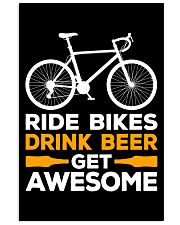 RIDE BIKES DRINK BEER GET AWESOME 11x17 Poster thumbnail