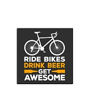 RIDE BIKES DRINK BEER GET AWESOME Square Magnet thumbnail