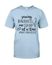 Saving Babies Nicu Nurse Classic T-Shirt front