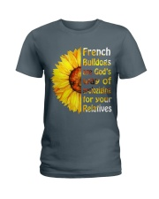 French Bulldogs are God's  Ladies T-Shirt front