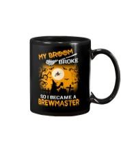 MY BROOM BROKE SO I BECAME A BREWMASTER Mug thumbnail