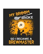 MY BROOM BROKE SO I BECAME A BREWMASTER Square Coaster thumbnail