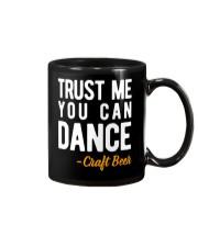 TRUST ME YOU CAN DANCE Mug thumbnail
