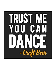 TRUST ME YOU CAN DANCE Square Coaster thumbnail