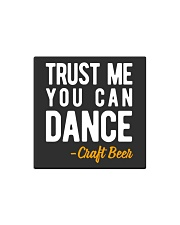 TRUST ME YOU CAN DANCE Square Magnet thumbnail