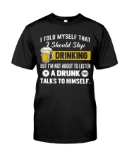 I should stop drinking Classic T-Shirt thumbnail