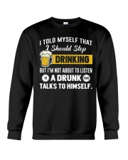I should stop drinking Crewneck Sweatshirt thumbnail