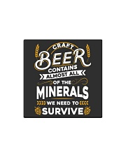 CRAFT BEER CONTAINS ALMOST ALL OF THE MINERALS Square Magnet thumbnail