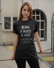 Being a Nurse is Easy1 Classic T-Shirt apparel-classic-tshirt-lifestyle-19