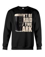 Don't be afraid of the dark Crewneck Sweatshirt thumbnail