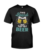 Thi beard needs beer Classic T-Shirt front