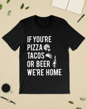 If you're pizza tacos Classic T-Shirt lifestyle-mens-crewneck-front-19
