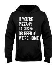 If you're pizza tacos Hooded Sweatshirt thumbnail