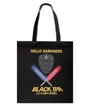 HELLO DARKNESS BLACK IPA Tote Bag thumbnail