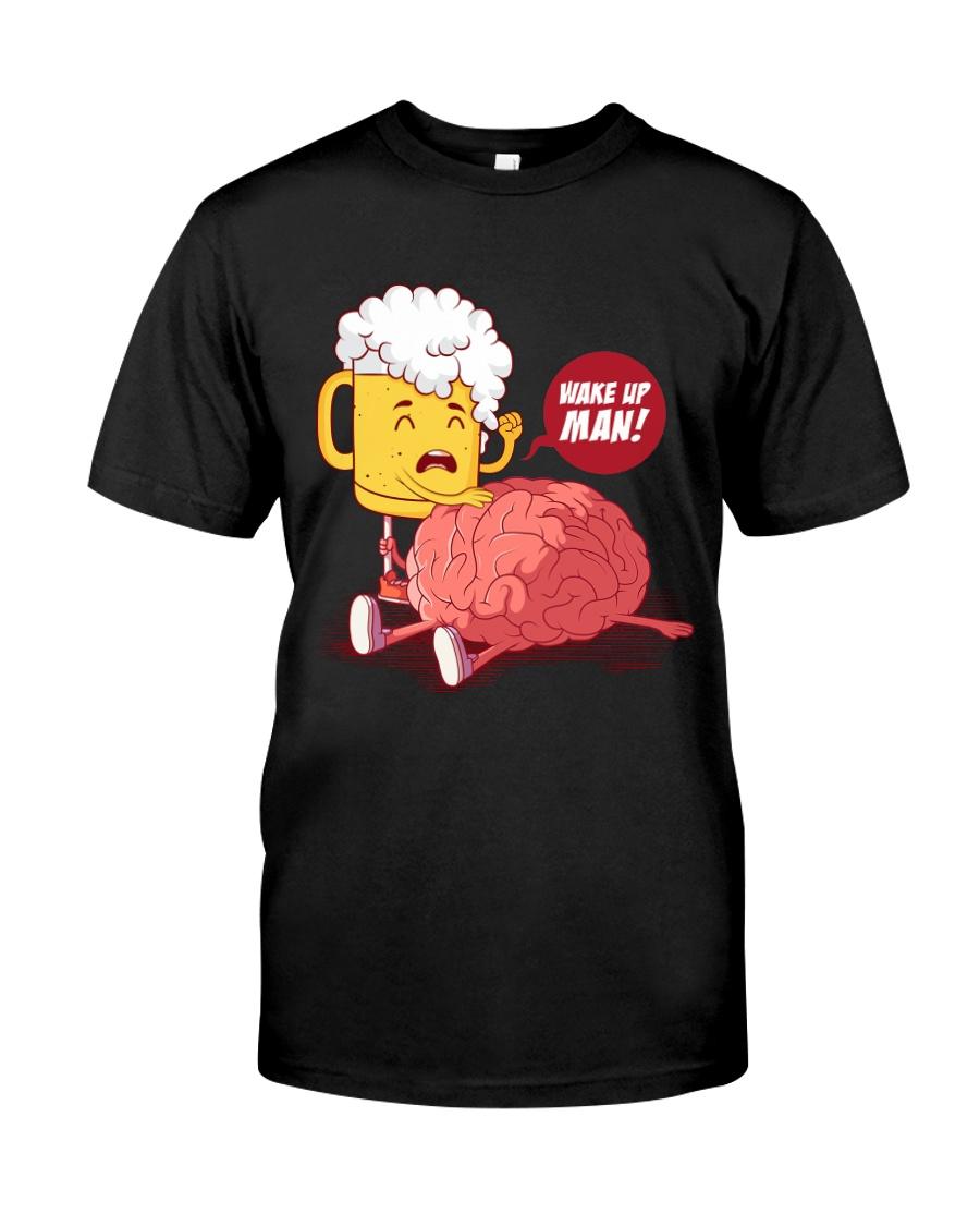 Wake up man Classic T-Shirt