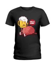 Wake up man Ladies T-Shirt thumbnail