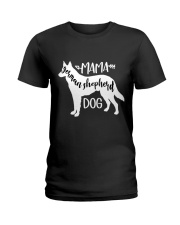 Mama German Shepherd Dog Ladies T-Shirt front