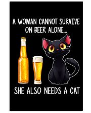 A WOMAN CANNOT SURVIVE ON BEER ALONE SHE ALSO  Vertical Poster tile