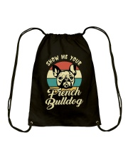 SHOW ME YOUR FRENCH BULLDOG Drawstring Bag thumbnail