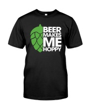 Beer Makes Me Hoppy Classic T-Shirt front