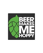 Beer Makes Me Hoppy Square Magnet thumbnail