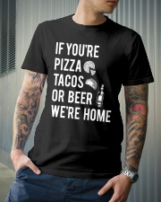 If you're pizza tacos or beer Classic T-Shirt lifestyle-mens-crewneck-front-6