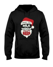 Forget the milk leave santa a craft beer Hooded Sweatshirt front
