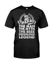 PAPA THE BEER DRINKING LEGEND Classic T-Shirt front