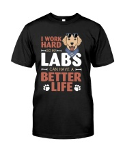 Better Life Classic T-Shirt front