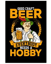 GOOD CRAFT BEER EVERYBODY NEEDS A HOBBY 11x17 Poster thumbnail
