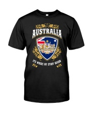 Australia it's where my story began Classic T-Shirt front