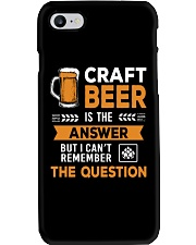 CRAFT BEER IS THE ANSWER Phone Case thumbnail