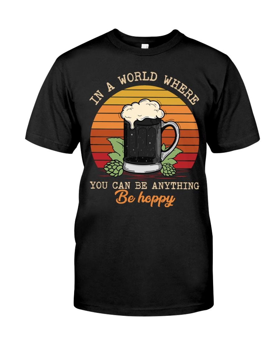 Be Hoppy Classic T-Shirt