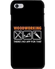 WOODWORKING THERE'S NO APP FOR THAT Phone Case thumbnail