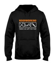 WOODWORKING THERE'S NO APP FOR THAT Hooded Sweatshirt thumbnail
