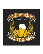 I like my water with barley and hops Square Coaster thumbnail