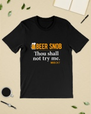 BEER SNOB THOU SHALL NOT TRY ME Classic T-Shirt lifestyle-mens-crewneck-front-19