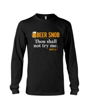 BEER SNOB THOU SHALL NOT TRY ME Long Sleeve Tee thumbnail