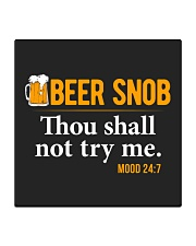 BEER SNOB THOU SHALL NOT TRY ME Square Coaster thumbnail